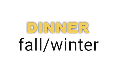 DINNER fall/winter menu